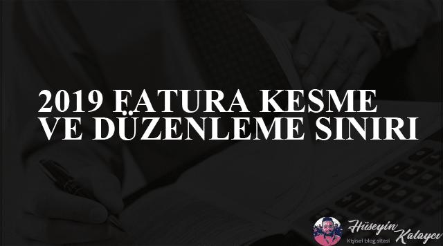2019 FATURA KESME SINIRI