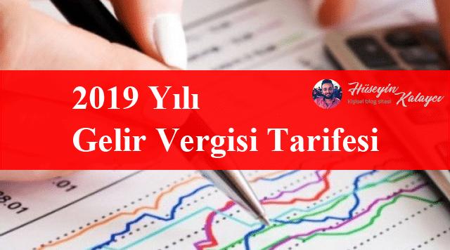 2019 gelir vergisi tarifesi